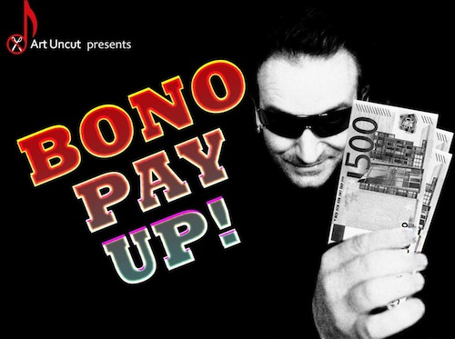 Art uncut bono tax protest glastonbury