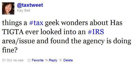 Tax geek ponderings TIGTA IRS good job_Follow me on Twitter!