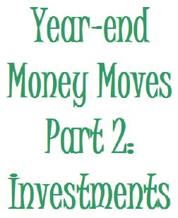Year-end_money_moves_investments