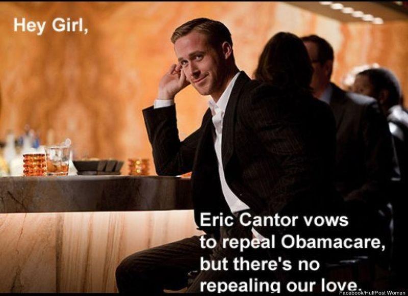 Ryan Gosling Hey Girl Obamacare via HuffPo