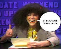 Roseanne Roseannadanna SNL Gilda Radner