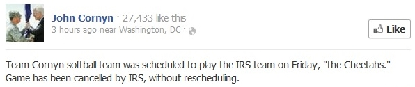 Cornyn Facebook announcement of IRS softball game cancellation