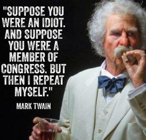 Mark Twain Congress idiots quote