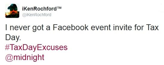 Tax Day 2014 Twitter excuses Facebook invite