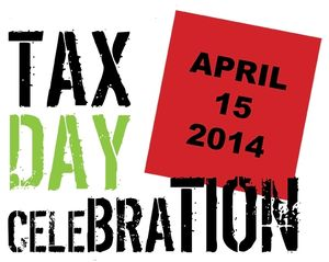 Tax Day 2014 celebration