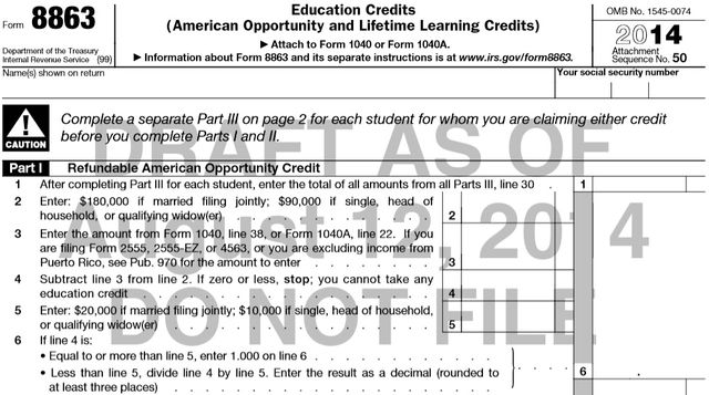 Form 8863 Education Tax Credits_2014 tax year draft revisions