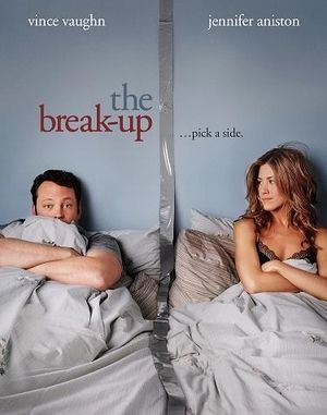 The Break-up movie poster_Jennifer Aniston_Vince Vaughn