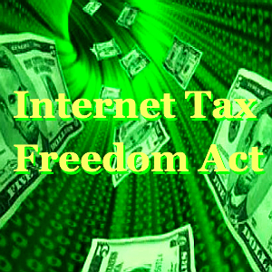 Internet tax freedom act