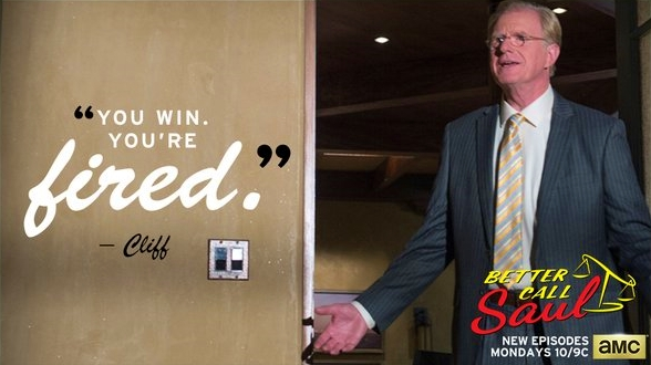 You win Jimmy_youre fired_Better Call Saul AMC