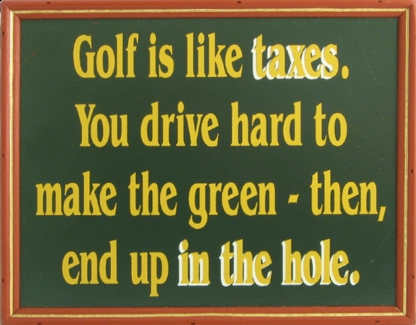 Golf similarity to taxes