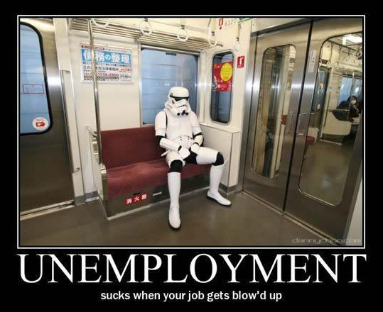 Unemployment poster with Star Wars storm trooper