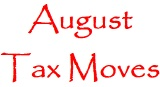 August_tax_moves_160