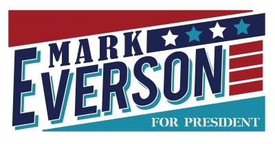 Mark Everson for president banner
