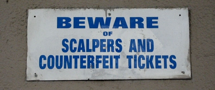 Scalpers warning sign