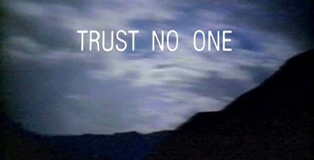 Trust_No_One_X-Files-tagline