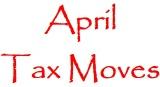 April_tax_moves_160