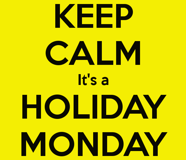 Keep-calm-it-s-a-holiday-monday