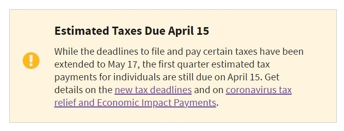 IRS website noting April 15 2021 still estimated tax 1Q due date