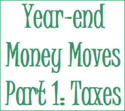 Yearendmoneymoves_taxes_2
